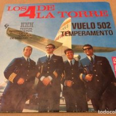 Discos de vinilo: LOS 4 DE LA TORRE - VUELO 502 + TEMPERAMENTO. 1966. III FESTIVAL CANCIÓN MALLORCA.. Lote 115143563