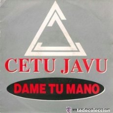 Discos de vinilo: CETU JAVU, DAME TU MANO (PROMO, S/SIDED) SPAIN 1992. Lote 137612988