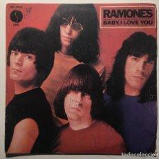Discos de vinilo: RAMONES  BABY, I LOVE YOU SELLO: SIRE 45-1951 HISPAVOX  45-1951 SINGLE VG+. Lote 115167095