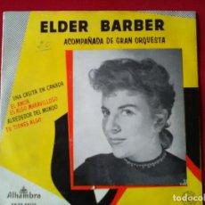 Discos de vinilo: VINILO DE ELDER BARBER ACOMPAÑADA DE GRAN ORQUESTA Y CUATRO ÉXITOS DE LOS AÑOS 50 Y 60. Lote 115173139