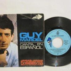 Discos de vinilo: GUY MARDEL - CANTA EN ESPAÑOL - JAMAS, JAMAS +3 - EP - 1965 - SPAIN - VG/VG. Lote 115173603