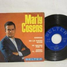 Discos de vinilo: MARTY COSENS - SABRAS / NO LO PUEDO DECIR +2 - EP - 1965 - BELTER - SPAIN - VG/G. Lote 115183935