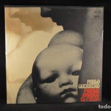 Discos de vinilo: PABLO GUERRERO - PORQUE AMAMOS EL FUEGO - LP. Lote 115187579