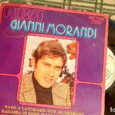 Discos de vinilo: SINGLE (VINILO) DE GIANNI MORANDI AÑOS 70. Lote 115189251