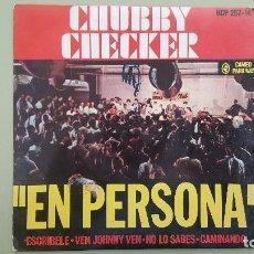 Discos de vinilo: CHUBBY CHECKER - EN PERSONA - ESCRIBELE + 3 - EP. HCP 267-14.. Lote 115189455