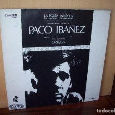 Discos de vinilo: PACO IBAÑEZ - LOS UNOS POR LOS OTROS - LA POESIA ESPAÑOLA - LP CARPETA ABIERTA 1968. Lote 115190735