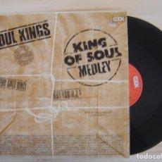 Discos de vinilo: SOUL KINGS - KING OF SOUL MEDLEY - MAXISINGLE 45 ESPAÑOL - 1984 COOK. Lote 115191171