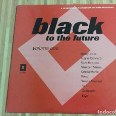 Discos de vinilo: BLACK TO THE FUTURE VOLUMEN 1. Lote 115196003