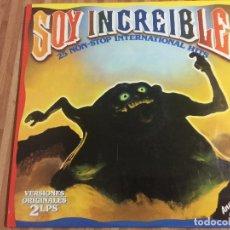 Discos de vinilo: SOY INCREIBLE. Lote 115206559