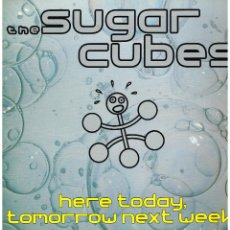 Discos de vinilo: THE SUGAR CUBES - HERE TODAY, TOMORROW NEXT WEEK - LP 1989 - CARPETA DOBLE. Lote 115210851