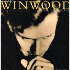 Discos de vinilo: STEVE WINWOOD - I WILL BE HERE / IN THE LIGHT OF DAY - MAXISINGLE 1991. Lote 115213467