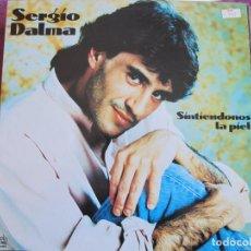 Discos de vinilo: LP - SERGIO DALMA - SINTIENDONOS LA PIEL (SPAIN, DISCOS HORUS 1991). Lote 115222475