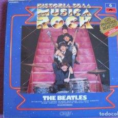 Discos de vinilo: LP - THE BEATLES - HISTORIA DE LA MUSICA ROCK Nº 6 (SPAIN, POLYDOR 1981). Lote 115229107