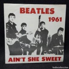 Discos de vinilo: BEATLES - AINT SHE SWEET - SINGLE - VINILO ROJO- ATCO - MUY RARO - PAUL MCCARTNEY- JOHN LENNON. Lote 115233355