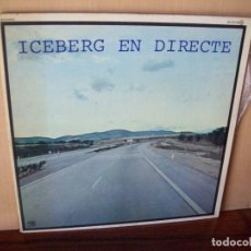 Discos de vinilo: ICEBERG - EN DIRECTO - LP CARPETA ABIERTA 1978. Lote 115233743