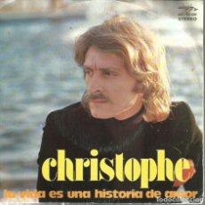 Discos de vinilo: SG CHRISTOPHE : LA VIDA ES UNA HISTORIA DE AMOR . Lote 115239135