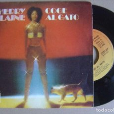 Discos de vinilo: CHERRY LAINE - CO AL GATO - SINGLE CBS 1978. Lote 115241139