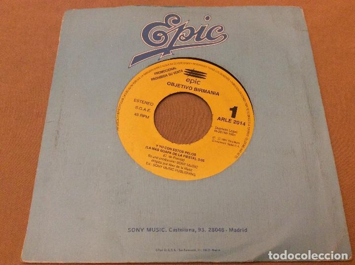 OBJETIVO BIRMANIA-Y YO CON ESTOS PELOS (LA MAS GUAPA DE LA FIESTA). 1991, PROMOCIONAL. (Música - Discos - Singles Vinilo - Grupos Españoles de los 90 a la actualidad)