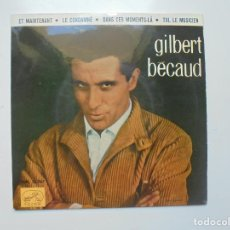 Discos de vinilo: GILBERT BECAUD ''ET MAINTENANT'' VINILO EP DE 4 CANCIONES DEL AÑO 1962 ES UN EP. Lote 115245139