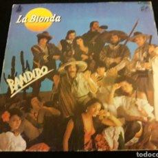 Discos de vinilo: LA BIONDA SINGLE VINILO BANDIDO. Lote 115247508