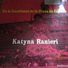 Discos de vinilo: KATYNA RANIERI - EN LA ESCALINATA DE LA PLAZA DE ESPAÑA LP - ORIGINAL ESPAÑOL - RCA 1955 MONOAURAL -. Lote 115249579
