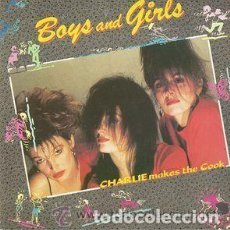 Discos de vinilo: CHARLIE MAKES THE COOK– BOYS AND GIRLS - MAXI-SINGLE SPAIN 1987. Lote 115257023