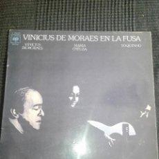 Discos de vinilo: VINICIUS DE MORAES EN LA FUSA. Lote 115273327