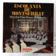 Discos de vinilo: ESCOLANIA DE MONTSERRAT, DIRECTOR DOM IRENEU M.SEGARRA, SALVE REGINA, VIROLAI, SINGLE VERGARA 1967. Lote 115273943