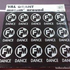 Discos de vinilo: VAL GRANT – MESSIN' AROUND, EDICION UK. Lote 115276747