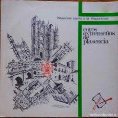 Discos de vinilo: COROS EXTREMEÑOS DE PLASENCIA. PLASENCIA CANTA A LA HISPANIDAD. LP PORTADA ABIERTA + LIBRETO. Lote 115279983