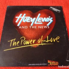 Discos de vinilo: (XM)DISCO-THE POWER OF LOVE(REGRESO AL FUTURO)HUEY LEWIS AND THE NEWS-45R.P.M.. Lote 115284851