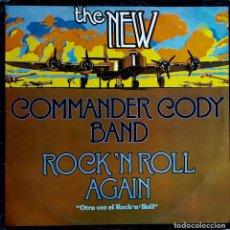 Discos de vinilo: COMMANDER CODY BAND. ROCK ´N ROLL AGAIN. OTRA VEZ EL ROCK´N ´ROLL. LP ESPAÑA. Lote 115296851