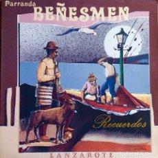 Discos de vinilo: PARRANDA BEÑESMEN. RECUERDOS. LANZAROTE. LP. Lote 115300835