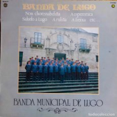 Discos de vinilo: BANDA DE LUGO. BANDA MUNICIPAL DE LUGO. LP. Lote 115300971