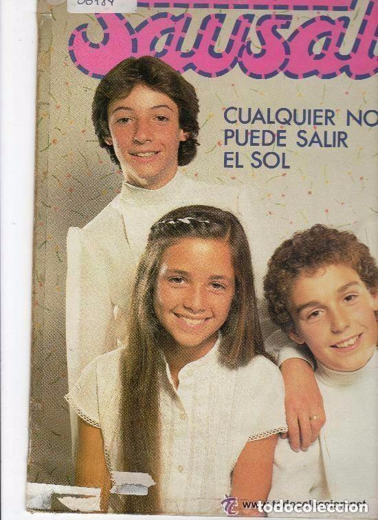 SAUSALITO CUALQUIER NOCHE PUEDE SALIR EL SOL LP 1981 EDIGSA EDICION ESPAÑOLA (Música - Discos - LPs Vinilo - Música Infantil)