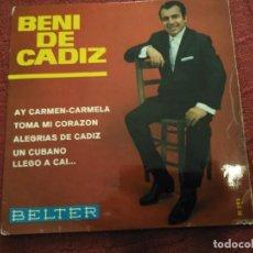 Discos de vinilo: SINGLE BENI DE CADIZ. Lote 115308075