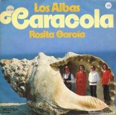 Dischi in vinile: LOS ALBAS / CARACOLA / ROSITA GARCIA (SINGLE 1977). Lote 115316211