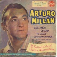 Discos de vinilo: ARTURO MILLAN / S.O.S. AMOR + 3 (II FESTIVAL DE LA CANCION MEDITERRANEA) EP 1960. Lote 115316991