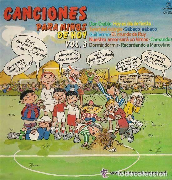 CANCIONES PARA NIÑOS DE HOY, VOLUMEN 3. LP PROMO DEL AÑO 1981 (Música - Discos - LPs Vinilo - Música Infantil)