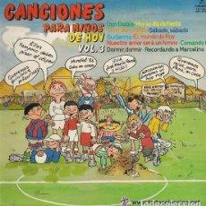 Discos de vinilo: CANCIONES PARA NIÑOS DE HOY, VOLUMEN 3. LP PROMO DEL AÑO 1981. Lote 115322735