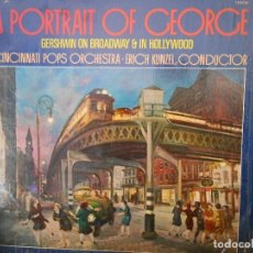Discos de vinilo: A PORTRAIT OF GEORGE - GERSHWIN ON BRODWAY & IN HOLLYWOOD. Lote 115345251