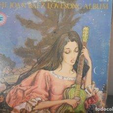 Discos de vinilo: THE JOAN BAEZ LOVESONG ALBUM. Lote 115345275