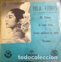 LOLA FLORES OLÉ DOLORES DISCO VINILO AÑOS 50 (Música - Discos - Singles Vinilo - Flamenco, Canción española y Cuplé)