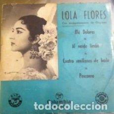 Discos de vinilo: LOLA FLORES OLÉ DOLORES DISCO VINILO AÑOS 50. Lote 115351035