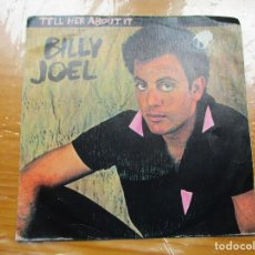 Discos de vinilo: BILLY JOEL - TELL HER ABOUT IT. Lote 115361579