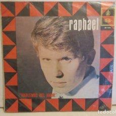 Discos de vinilo: RAPHAEL - HABLEMOS DEL AMOR - ORBE - VENEZUELA - VG/VG. Lote 115376703