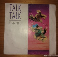 Discos de vinilo: TALK TALK - IT´S MY LIFE. Lote 115382471
