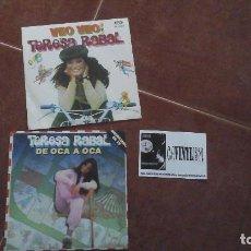 Discos de vinilo: LOTE DE 2 SINGLES DE TERESA RABAL - DE OCA A OCA Y VEO VEO. Lote 115393543