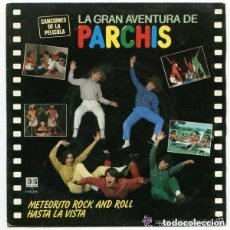Discos de vinilo: PARCHIS - LA GRAN AVENTURA - SINGLE BELTER 1983. Lote 115393699