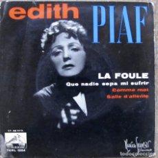 Discos de vinilo: EDITH PIAF. LA FOULE; COMME MOI; SALLE D'ATTENTE. LA VOZ DE SU AMO, ESPAÑA, 1958.. Lote 115418227